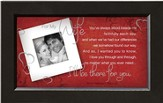 There For You, Wife Framed Print