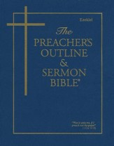 Preacher's Outline & Sermon Bible: KJV, Ezekiel