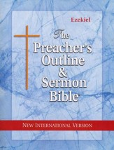 Preacher's Outline & Sermon Bible: NIV, Ezekiel