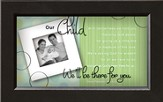 There For You, Our Child Framed Print