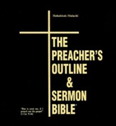 The Preacher's Outline & Sermon Bible: KJV Deluxe Habakkuk-Malachi