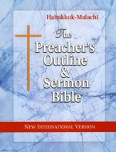 The Preacher's Outline & Sermon Bible: NIV Softset Habakkuk-Malachi