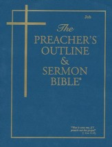 The Preacher's Outline & Sermon Bible: KJV Job