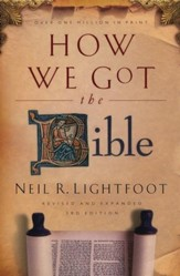 How We Got the Bible, Third Edition