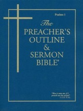The Preacher's Outline & Sermon Bible: Softset KJV Psalms 1 (Chapters 1-41)