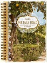 Our Daily Bread, 2016 Daily Engagement Planner