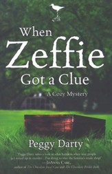When Zeffie Got a Clue, Cozy Mystery Series #3