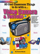 20 Cool Classroom Things to do with a Video Camera and You Tube