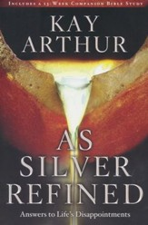 As Silver Refined: Learning to Embrace Life's Disappointments - Slightly Imperfect