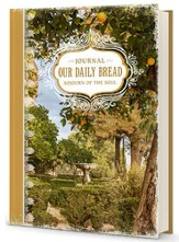 Our Daily Bread Journal: Sojourn of the Soul 2016
