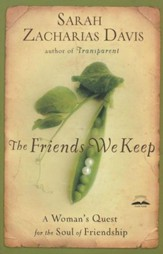 The Friends We Keep: A Woman's Quest for the Soul of Friendship - Slightly Imperfect
