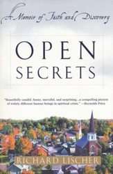 Open Secrets: A Memoir of Faith & Discovery