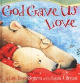 God Gave Us Love (slightly imperfect)