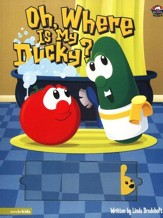 Oh, Where Is My Ducky? A VeggieTales Board Book