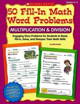 50 Fill-in Math Word Problems: Multiplication & Division