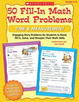 50 Fill-in Math Word Problems: Time & Measurement