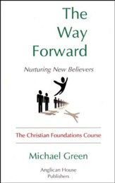 The Way Forward: Nurturing New Believers