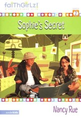 Faithgirlz! ™ Fiction Series #2: Sophie's Secret