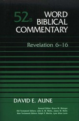 Revelation 6-16: Word Biblical Commentary [WBC]