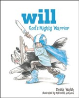 Will, God's Mighty Warrior  - Slightly Imperfect