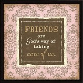 Friends are God's Way Plaque