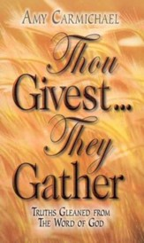 Thou Givest They Gather