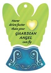 Never Drive Faster Than Your Angel Can Fly, Angel Air Freshener