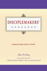 Disciplemakers' Handbook: Helping People Grow in  Christ