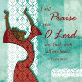 I Will Praise You Plaque Green