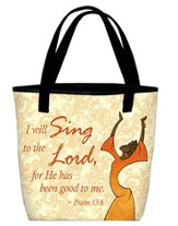 I Will Sing Tote