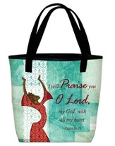 I Will Praise You Tote Green