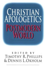 Christian Apologetics in the Postmodern  World