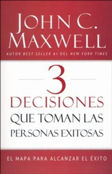 3 Decisiones que Toman las Personas Exitosas  (3 Things Successful People Do)