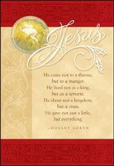 Jesus Came Not to a Throne Christmas Cards, Box of 18