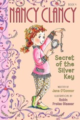 Fancy Nancy: Nancy Clancy: The Secret of the Silver Key