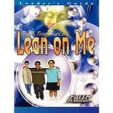 Faith in Motion - Lean on Me, Leader Guide