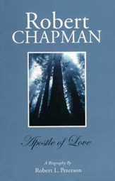 Robert Chapman: A Biography