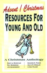 Advent/Christmas Resources For Young And Old