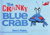 The Cranky Blue Crab: A Tale in Verse