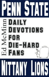 Daily Devotions for Die-Hard Fans: Penn State Nittany Lions