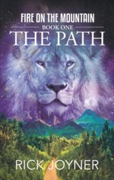 The Path, Fire on the Mountain Series #1