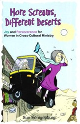 More Screams, Different Deserts: Joy and Perseverance for Women in Cross-Cultural Ministry