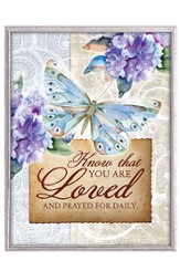 Know That You Are Loved and Prayed For Daily Plaque
