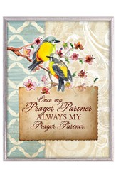 Once My Prayer Partner Plaque
