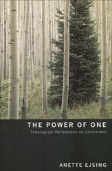 The Power of One: Theological Reflections on Loneliness