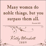 Personalized, Many Women Do Noble Things Square Plaque, Pink