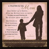 A Prayer for My Mom Plaque