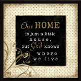 Our Home Plaque