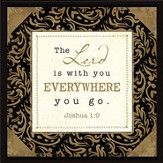 The Lord is With You Plaque
