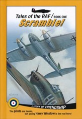 Tales of the RAF Book One: Scramble: A Story of Friendship
